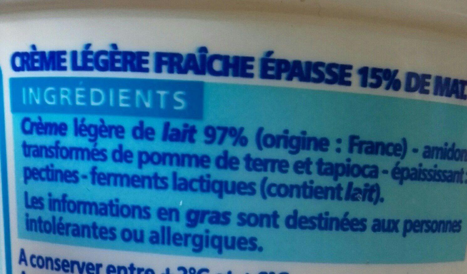 Crème fraîche épaisse légère 15% de mat. gr. - Ingrediënten - fr