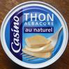 Thon Albacore au naturel - Casino - Produit