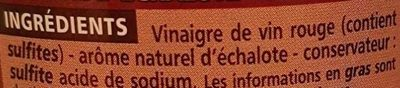 Vinaigre de vin rouge aromatisé à l'échalote 6% d'acidité - Ingredients