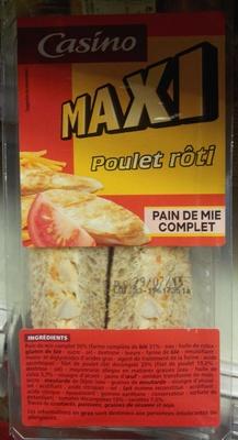 MAXI Poulet rôti - pain de mie complet - Produit
