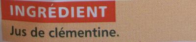 100% Pur Jus Clémentine – Naturellement source de vitamine C - Ingrédients
