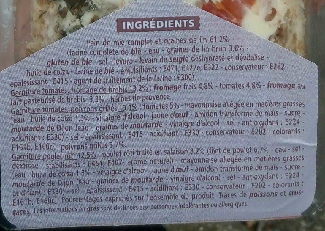 les Trios: tomates, fromage de brebis - tomates, poivrons grillés - poulet rôti // pain de mie complet et graines de lin - Ingrédients
