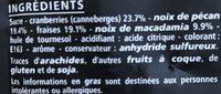 Cocktail Fruits rouges, Noix Casino Délices Cranberries, fraises, noix de pécan, noix de macadamia - Ingredients