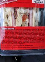Sandwich Jambon Emmental Tomate Pain Polaire Maxi - Ingrédients - fr