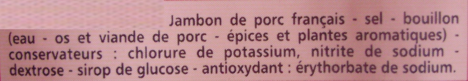 Jambon Supérieur -25 % de Sel Avec Couenne - Ingrédients - fr