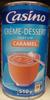 Crème-dessert parfum caramel - Produit