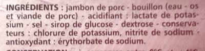 Jambon de Paris découenné dégraissé -25% de sel par rapport à la moyenne des jambons cuits choix du marché - Ingrédients