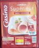 Jambon Supérieur avec couenne (x 4 tranches) - Producto