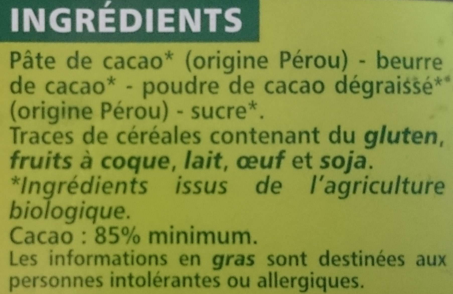 Chocolat noir dégustation 85% origine Pérou Bio - Ingredients - fr