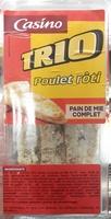 Sandwich Trio poulet rôti pain de mie complet - Product