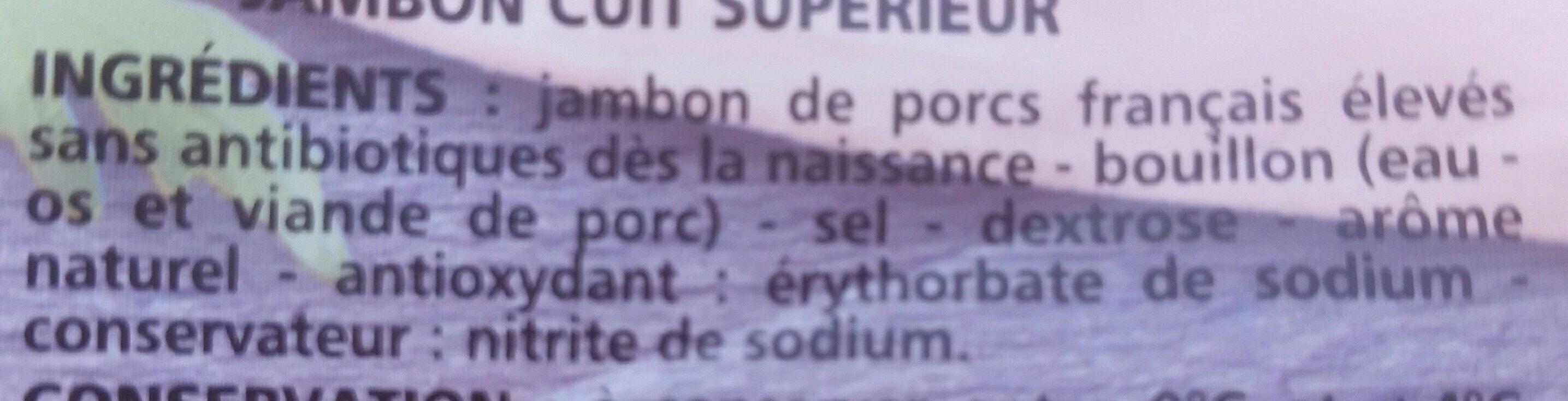 Jambon Supérieur - Porcs élevés sans antibiotiques dès la naissance - Ingrediënten