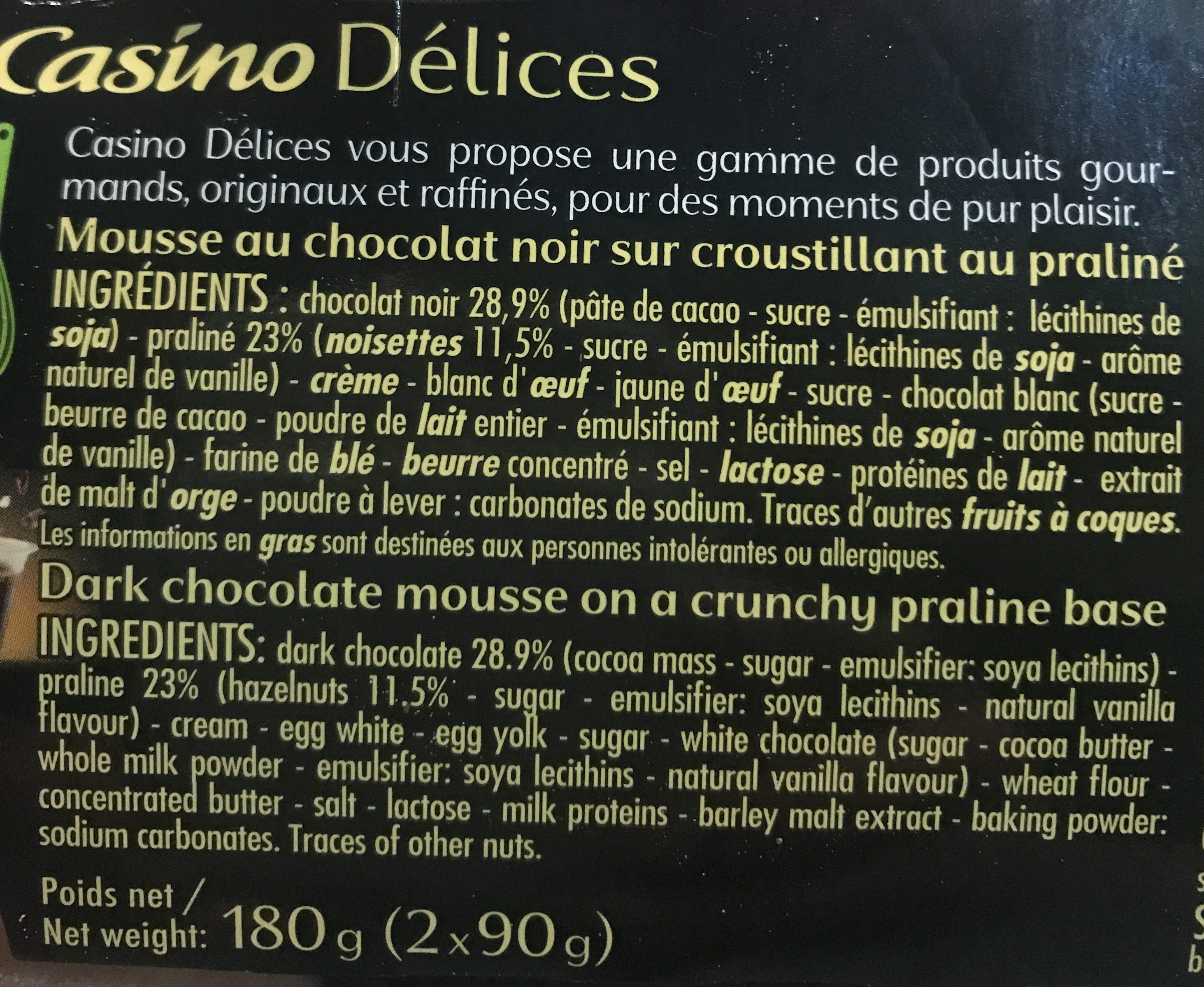 L'extraordinaire mousse au chocolat sur croustillant au praliné - Ingredients