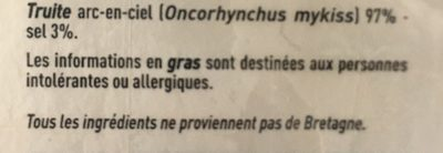 Truite fumée élevée en eau douce en Bretagne - Ingrediënten - fr