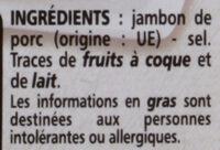 Emincés de jambon cru - Ingredients
