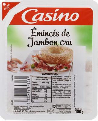 Emincés de jambon cru - Nutrition facts