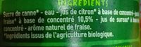 Sirop de Fraise bio au sucre de canne - Ingrédients