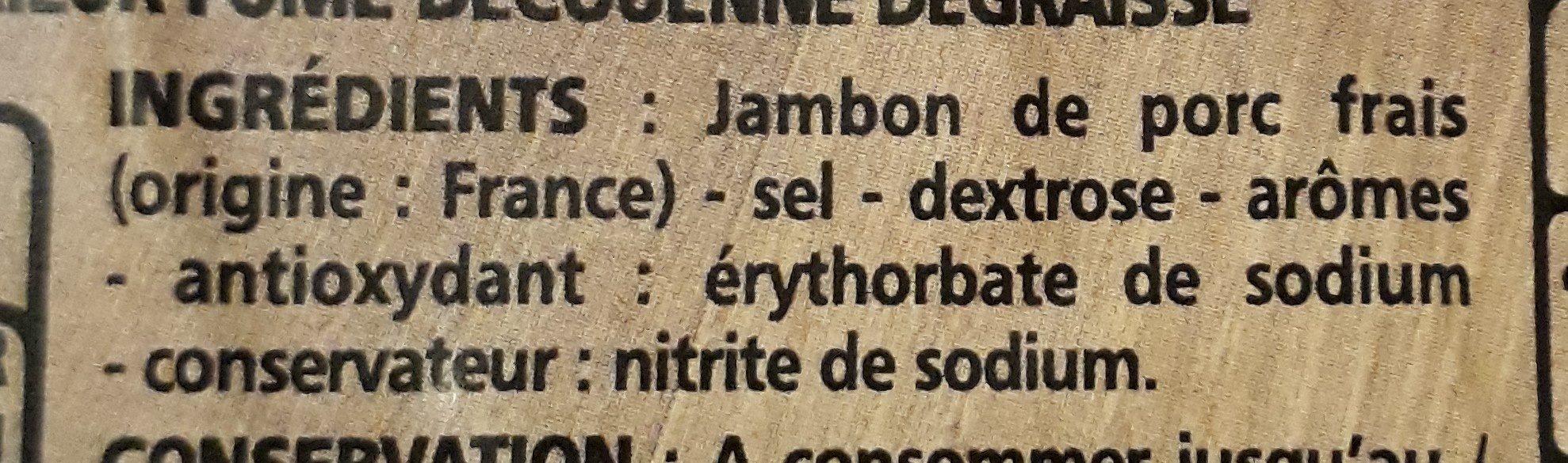 Jambon supérieur fumé découenné dégraissé au bois de hêtre 4 tranches VPF - Ingrediënten