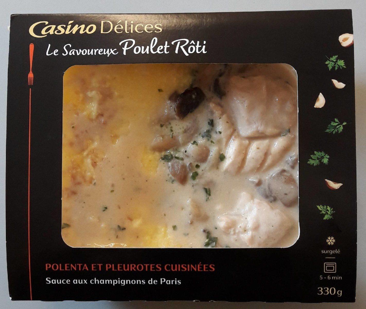 Le savoureux Poulet rôti polenta et pleurotes cuisinées - Sauce aux champignons de Paris - Product