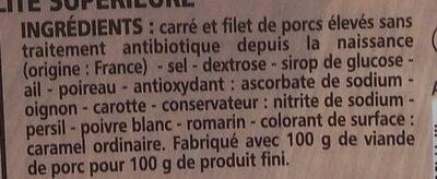 Rôti de porc - porcs élevés sans traitements antibiotiques depuis la naissance (4 tranches) - Inhaltsstoffe - fr