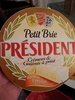 Petit Brie Président - Produit