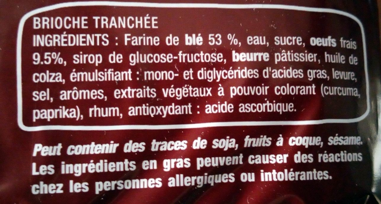 Brioche Tranchée la recette Originale - Ingrédients - fr