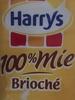 Harrys 100% mie Brioché - Produit
