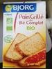 Pain grillé au blé complet bio - Produkt