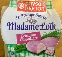 Le Fromage Fouetté Madame Loïk, Échalote Ciboulette - Produit - fr