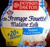 Le Fromage Fouetté Madame Loïk, Nature au sel de Guérande (25 % MG) + 20 % Gratuit - Produit