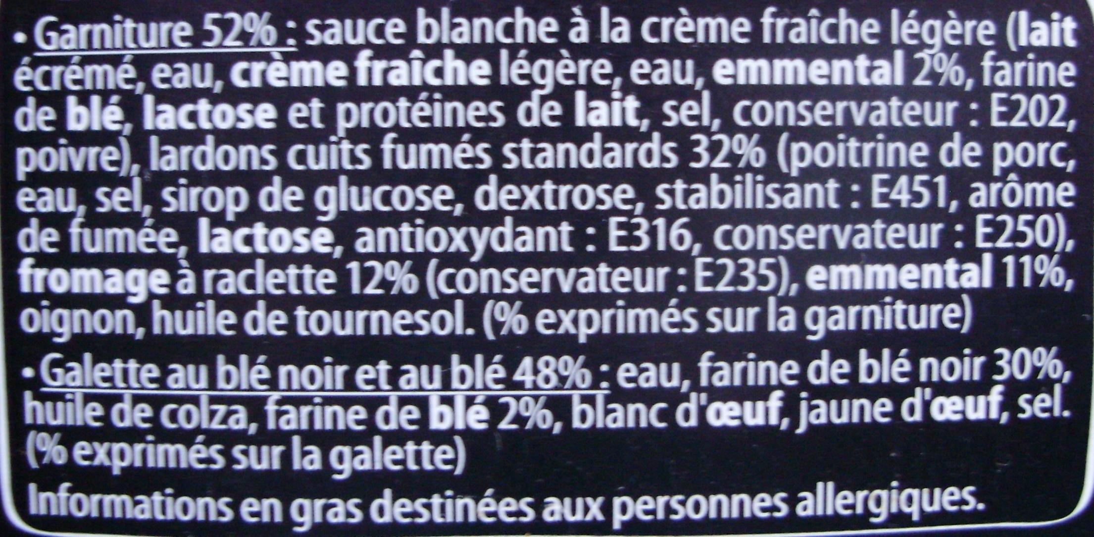2 Galettes au Blé Noir, Lardons, Raclette - Ingrédients