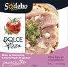 Dolce pizza  Prosciutto - Producto