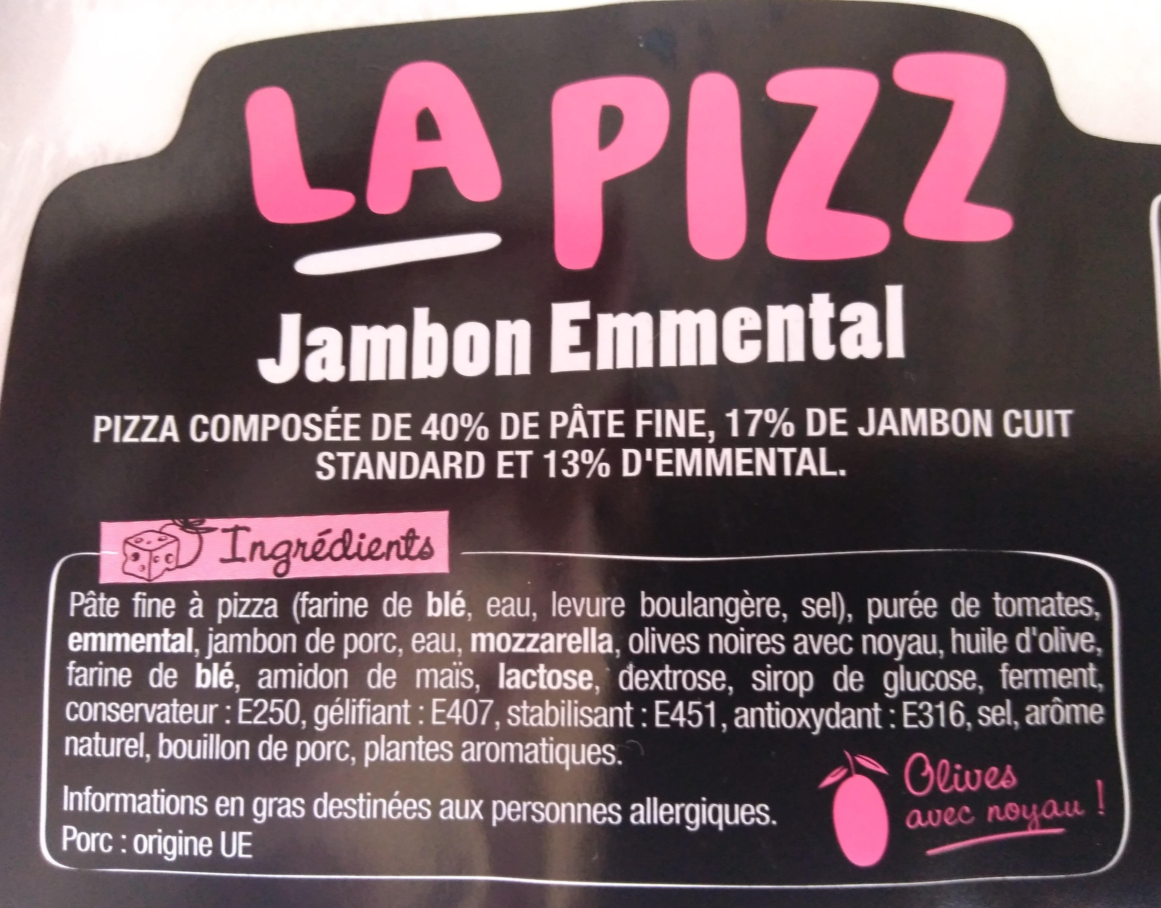 La Pizz - Jambon Emmental - Ingrediënten