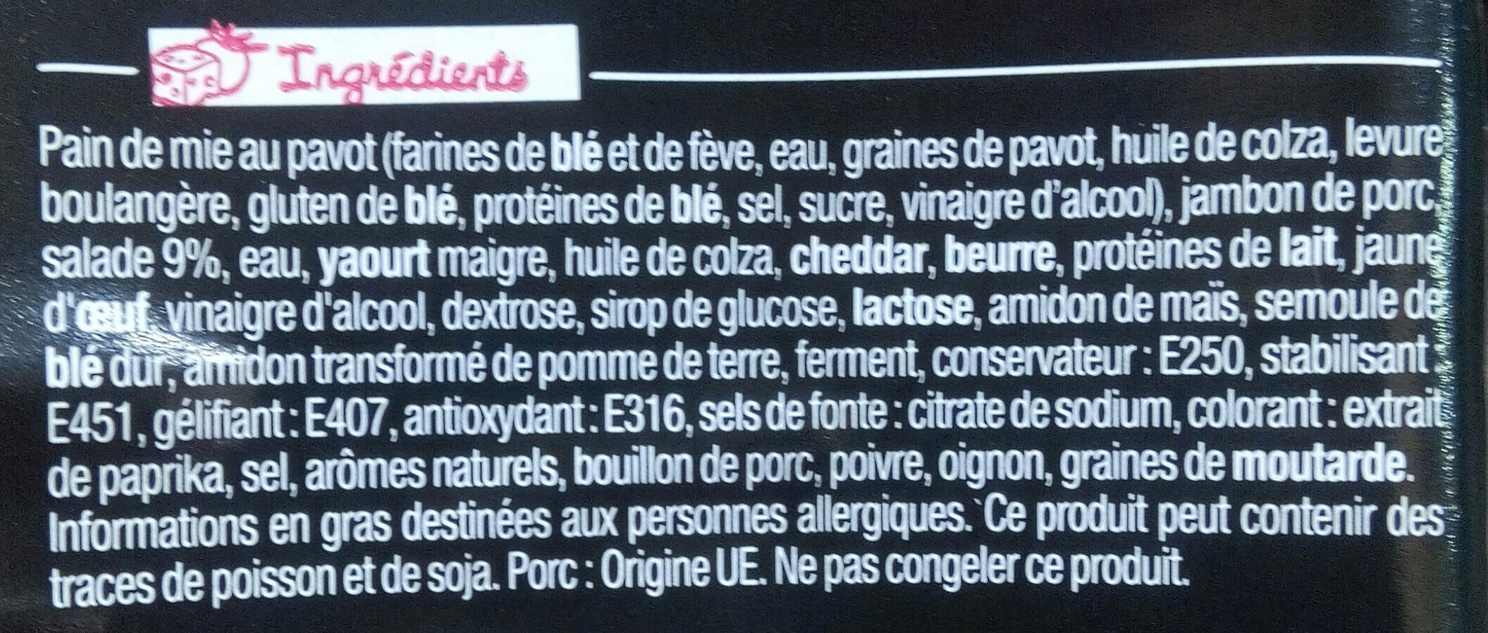 Sandwich Le Gourmand  Club - Jambon Cheddar - Ingrédients