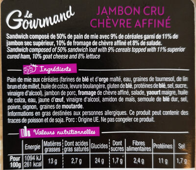 Sandwich Le Gourmand Club - Jambon cru Chèvre - Ingredients - fr