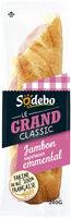 Sandwich Le Grand Classic - Jambon supérieur Emmental - Product