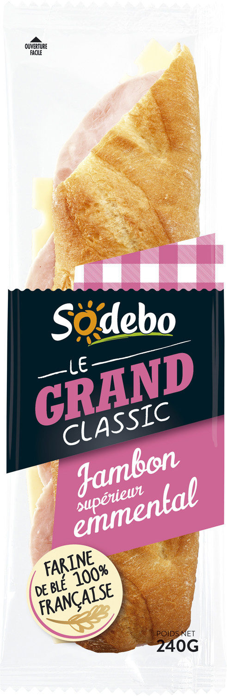 Sandwich Le Grand Classic - Jambon supérieur Emmental - Produit - fr