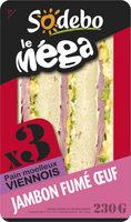 Sandwich Le Méga - Club - Jambon fumé Œuf x3 / pain viennois - Product