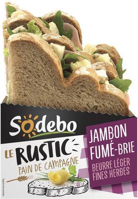 Le Rustic - Jambon fumé Brie Beurre léger et Fines herbes - Produit - fr