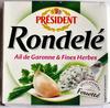 Rondelé Ail de Garonne & Fines Herbes - Produit