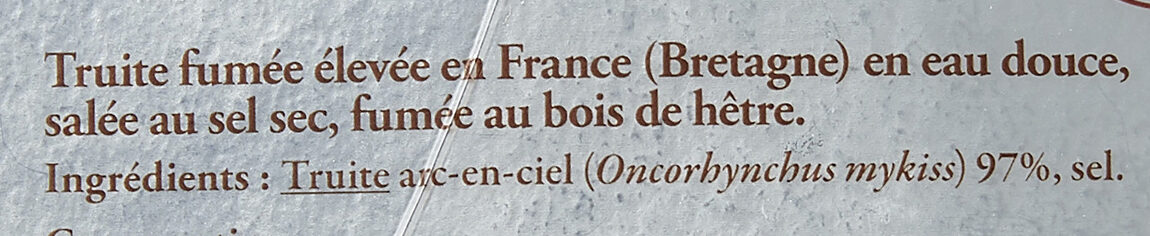 Truite fumée d'Aquitaine Elevée en eau douce MINI TRANCHES - Ingrédients - fr
