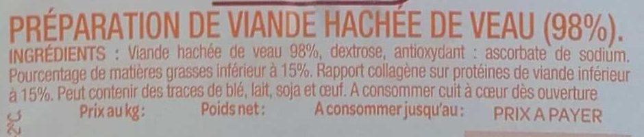 Haché de Veau Moelleux - Ingrédients