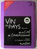 Vin de pays rouge de la cité de Carcassonne IGP - Produit