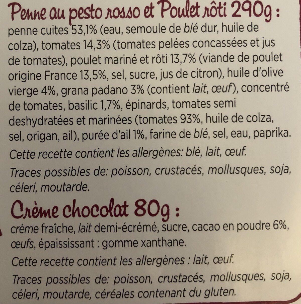 Penne au pesto rosso et poulet roti, creme au chocolat - Ingrédients