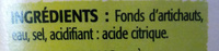 Fonds d'artichauts - 5 à 7 fonds - Ingrédients