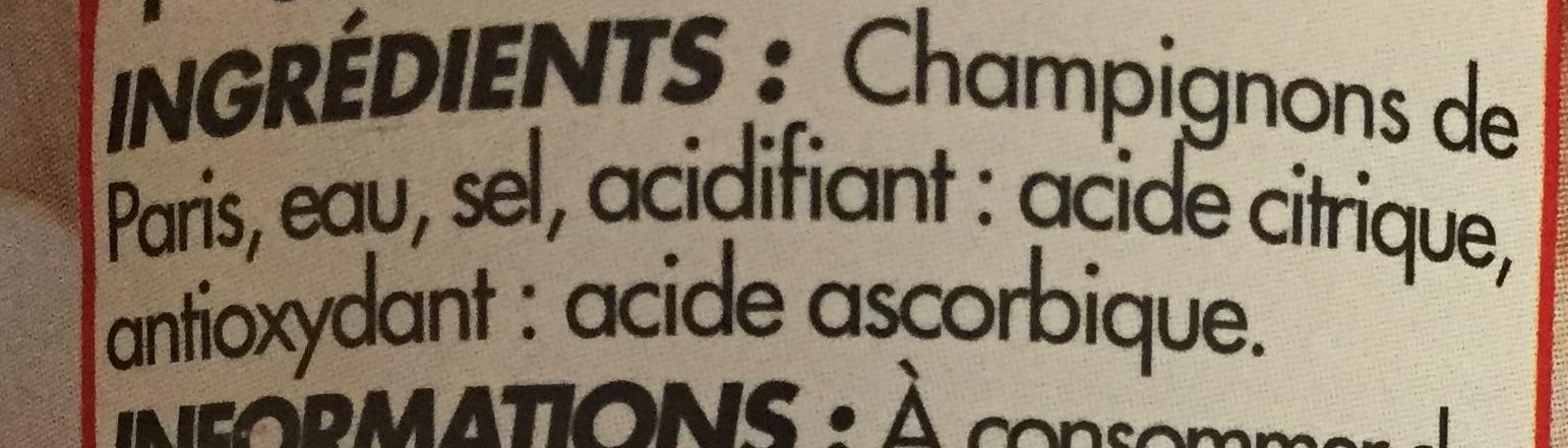 Champignons de paris emincés 1er choix - Ingrédients