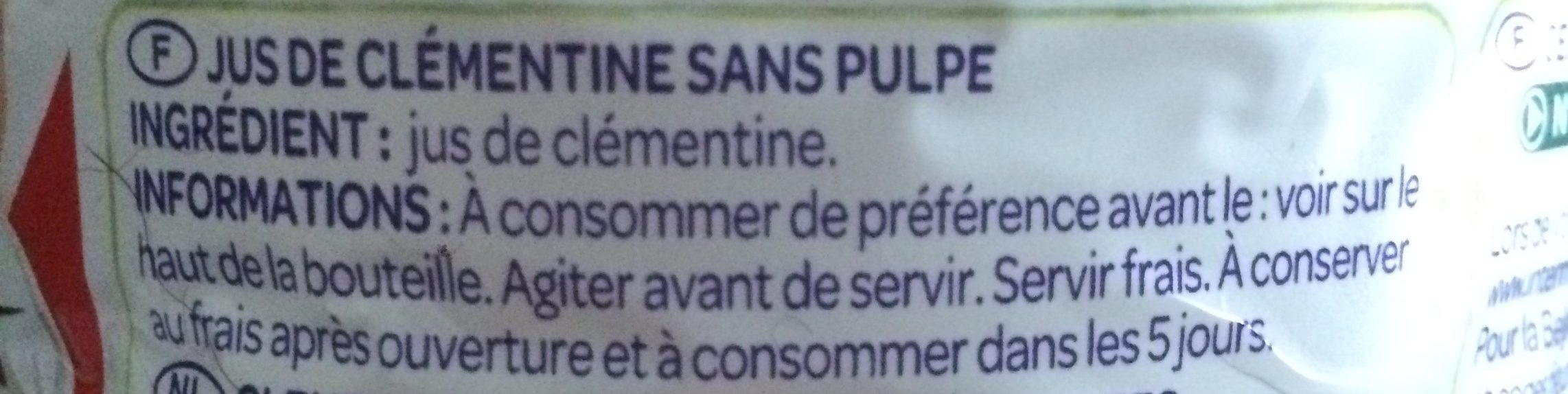 100% Pur jus Clémentine - Ingredients