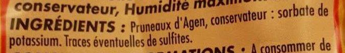 Pruneaux d'Agen entiers Très gros - Ingrédients - fr