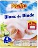 Blanc de Dinde - 4 Tranches + 1 gratuite - Netto - Produit