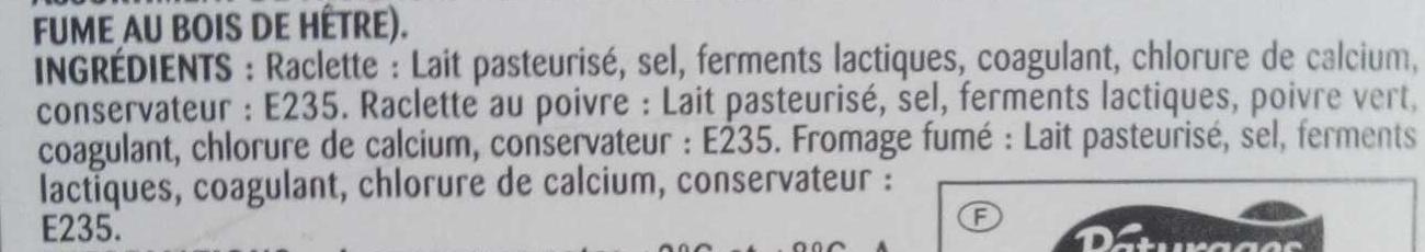 Assortiment pour Raclette 3 Variétés (Fumé, Poivre, nature) - Ingredients