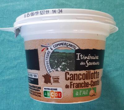 Cancoillotte de Franche Comte a l'ail, le pot de - Product
